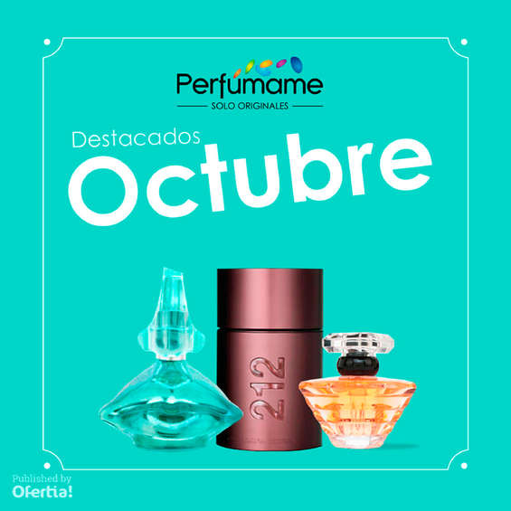 Ofertas de Perfumame, Destacados Octubre