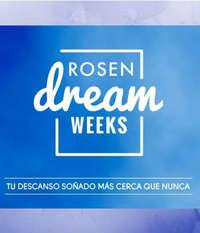 Rosen Dream Weeks
