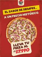Ofertas de Pizza Hut, El sabor de siempre a un precio histórico